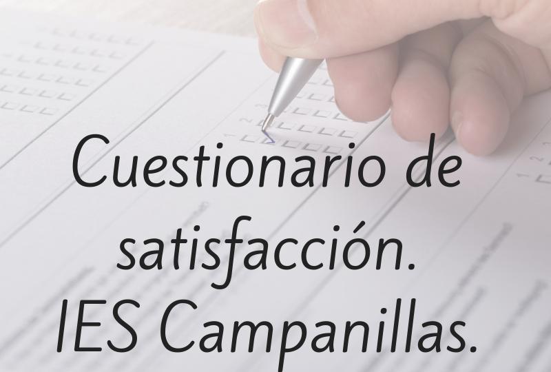 Cuestionario de satisfacción FAMILIAS IES Campanillas.